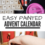 Easy Painted Advent Calendar: unfinished wood Christmas-tree-shaped advent calendar with paint and brushes, and finished painted advent calendar with child reaching into one of the drawers