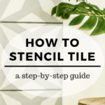 How to Stencil Tile: a step-by-step guidepainted faux cement tiles with a morroccan stenciled pattern