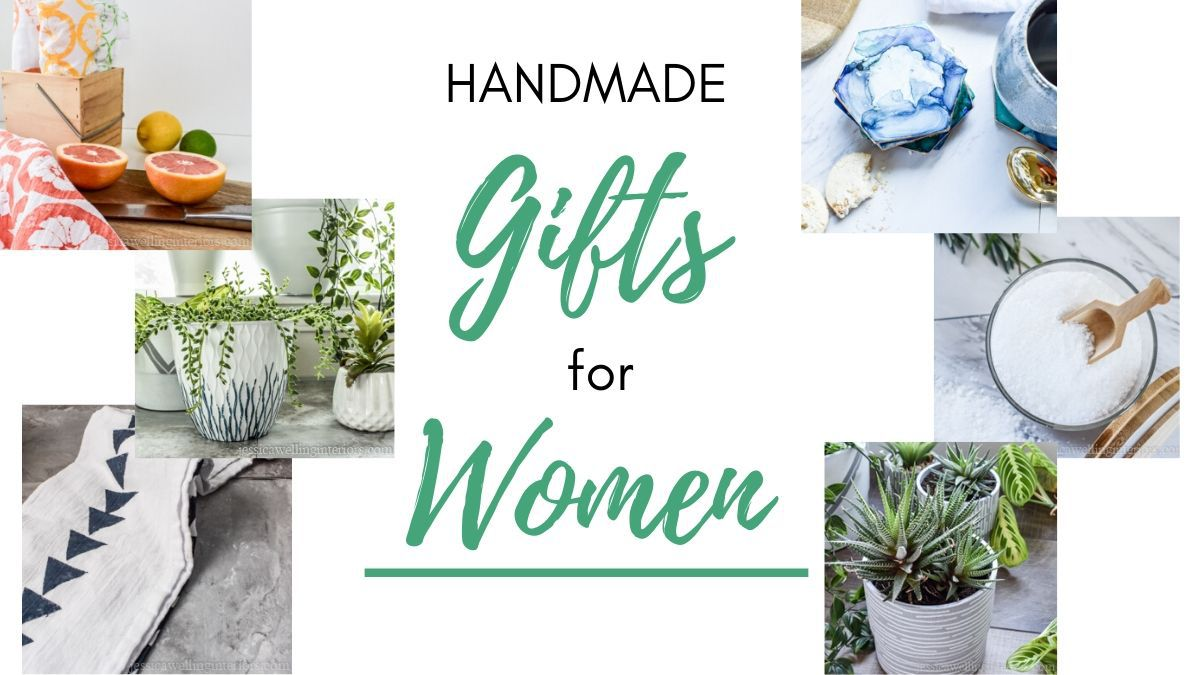 Handmade Gifts for Women: Easy, Stylish, & Personal