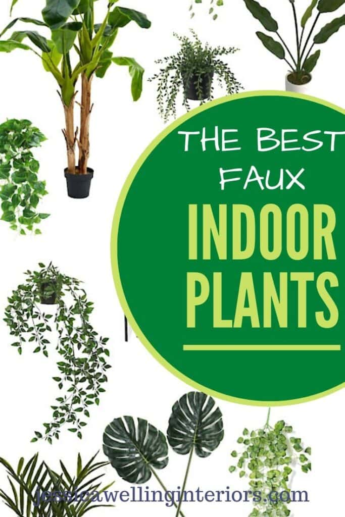 The Best Faux Indoor Plants!  Collage of artificial indoor plants- banana trees, vines, monstera plants, and more