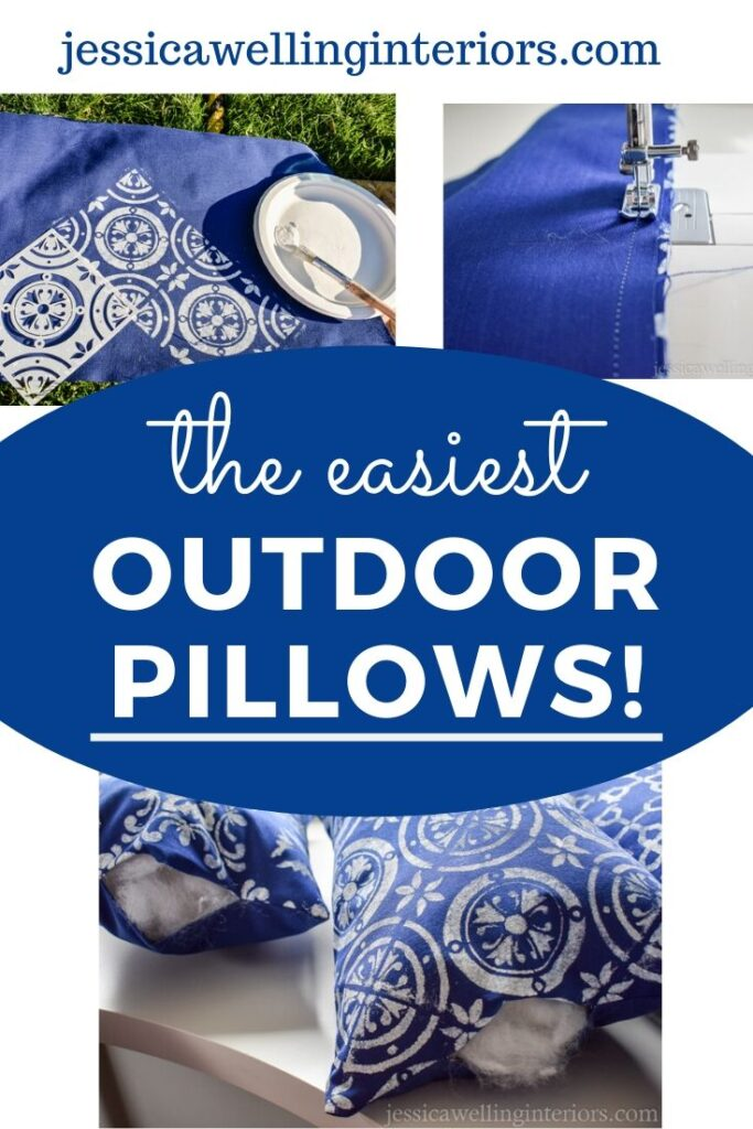 The Easiest Outdoor Pillows! Collage of images of blue outdoor throw pillows being stenciled, stuffed, and sewn.